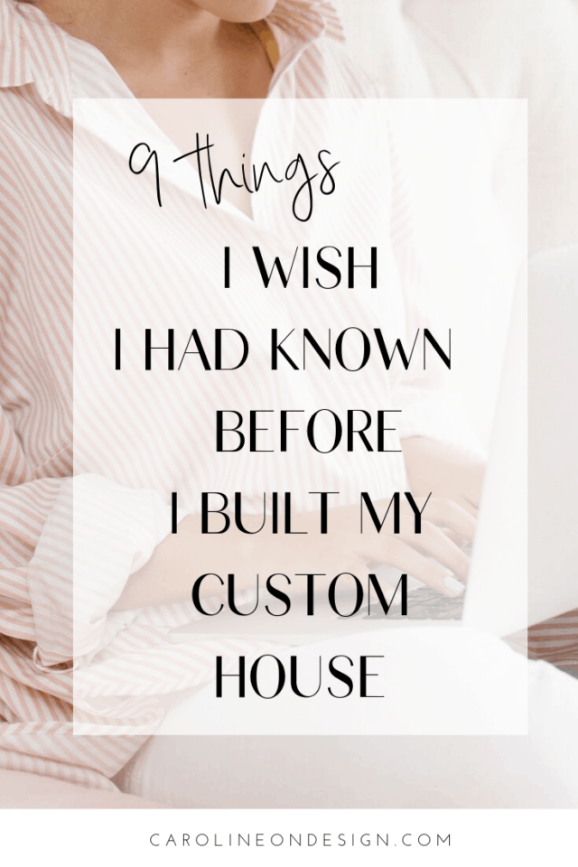 The top 9 things I wish I had known before building a house